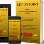 GET ON POINT  – 8  WEEK TOTAL BODY TRANSFORMATION PROGRAM – Printed Book